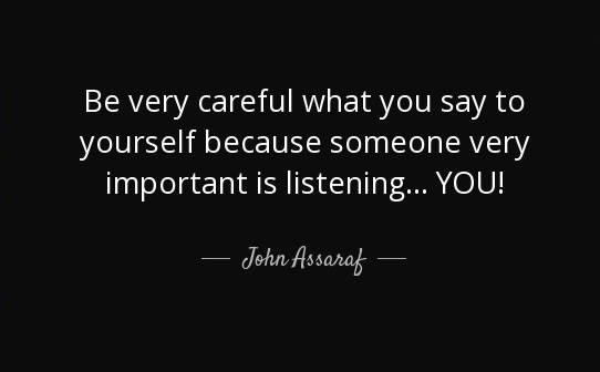listening yourself